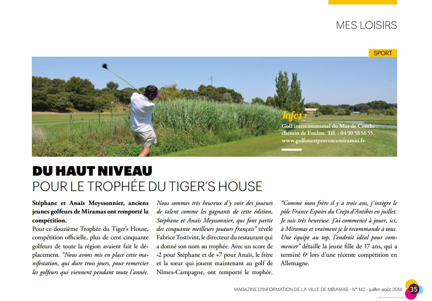 trophée tiger's house